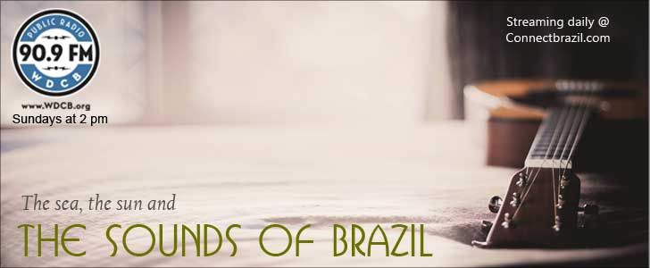 Listen to The Sounds of Brazil Sundays at 2 pm CT on 90.9 FM WDCB Chicago.