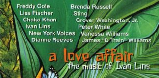Love Affair The Music of Ivan Lins at Connectbrazil.com