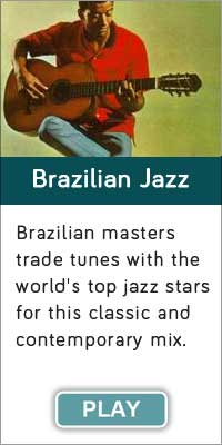 'Brazilian Jazz' is one of 13 streaming music channels at Connectbrazil.com