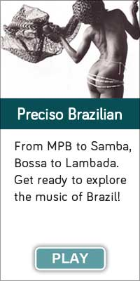 'Preciso Brazilian' is one of 13 streaming music channels at Connectbrazil.com